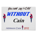You Cant Say I-CAN With Cain 1 of a kind Poster