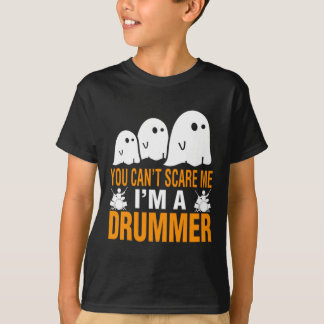You Can't Scare A Drummer Halloween Costume T-Shirt