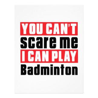 You Can't Scare Me Badminton Designs Letterhead
