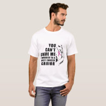 you cant scare me cancer T-Shirt