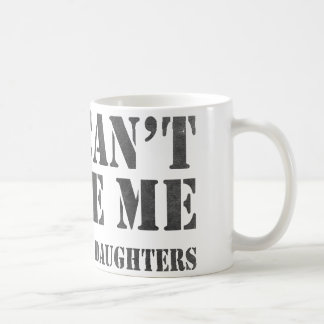 You Can't Scare Me Coffee Mug