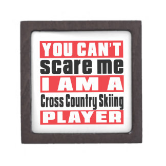 You Can't Scare Me Cross Country Skiing Designs Premium Gift Boxes