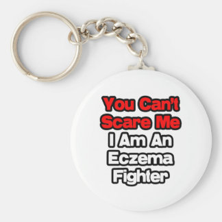 You Can't Scare Me...Eczema Fighter Basic Round Button Keychain