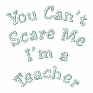 You Can't Scare Me Embroidered Shirts