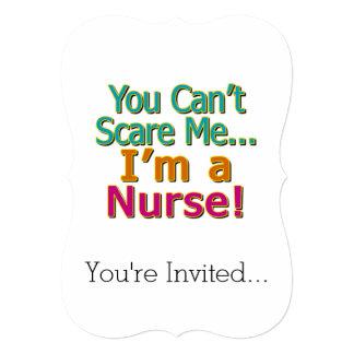 You Can't Scare Me, Funny Nurse Nursing Card