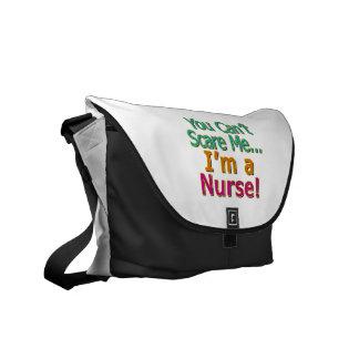 You Can't Scare Me, Funny Nurse Nursing Messenger Bag