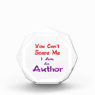 You can't scare me I am an Author. Award
