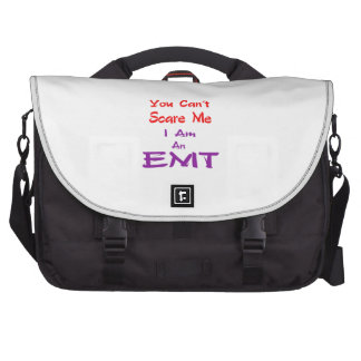 You can't scare me I am an EMT. Bags For Laptop