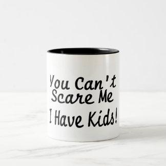 You Cant Scare Me I Have Kids Two-Tone Coffee Mug