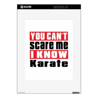 You Can't Scare Me I Know Karate Skin For The iPad