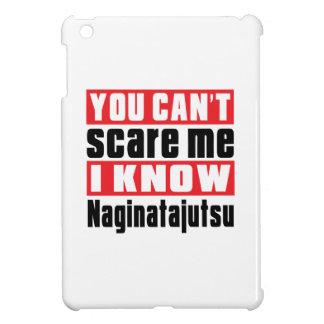 You Can't Scare Me I Know Naginatajutsu iPad Mini Cases