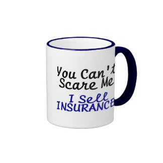 You Cant Scare Me I Sell Insurance Black Blue Text Ringer Coffee Mug