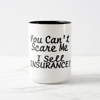 You Cant Scare Me I Sell Insurance Two-Tone Coffee Mug