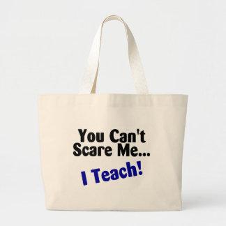 You Cant Scare Me I Teach Black and Blue Bag