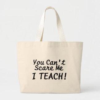 You Cant Scare Me I Teach Canvas Bag