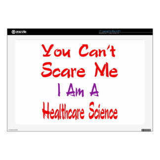 """You can't scare me i'm a Healthcare science. 17"""" Laptop Skins"""