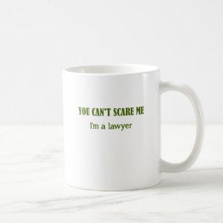 You Can't Scare Me I'm A Lawyer Coffee Mug