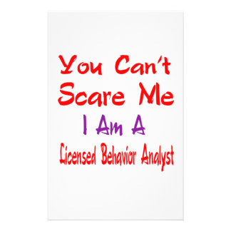 You can't scare me i'm a Licensed behavior analyst Stationery