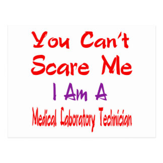 You can't scare me I'm a Medical Laboratory Techni Postcard