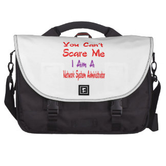 You can't scare me I'm a Network System Administra Laptop Computer Bag