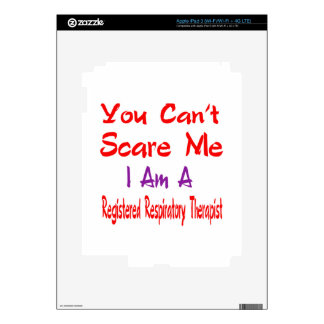 You can't scare me I'm a Registered Respiratory Th Decals For iPad 3