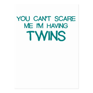 YOU CANT SCARE ME IM HAVING TWINS BLUE.png Postcard