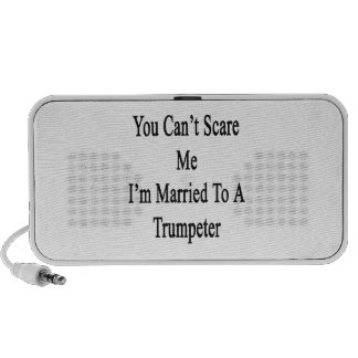 You Can't Scare Me I'm Married To A Trumpeter Mini Speaker