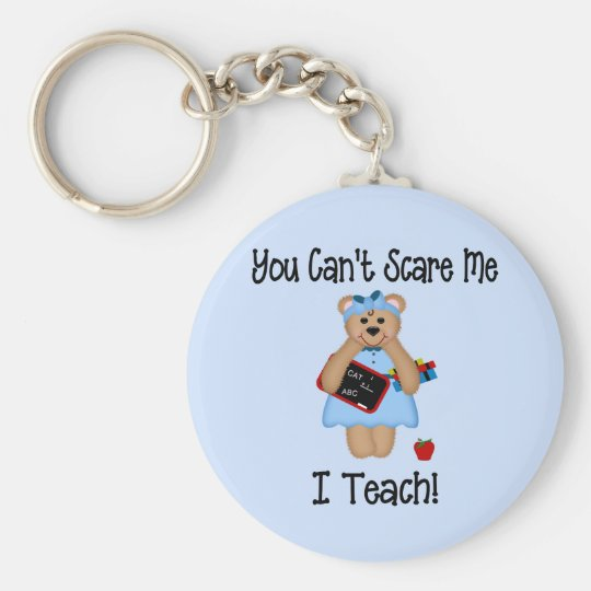 You Can't Scare Me Keychain