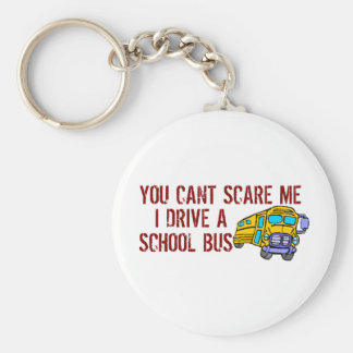 You Can't Scare Me... Keychain