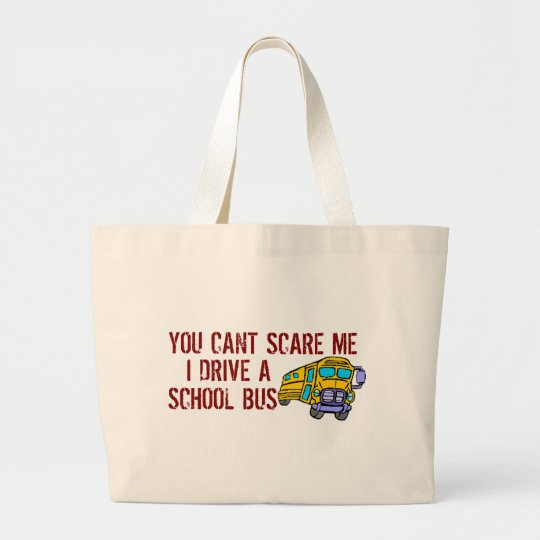 You Can't Scare Me... Large Tote Bag