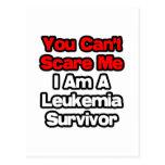 You Can't Scare Me...Leukemia Survivor Post Cards