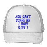 You Can't Scare Me Mesh Hats