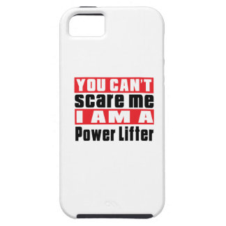 You Can't Scare Me Power Lifter Designs iPhone 5 Cover
