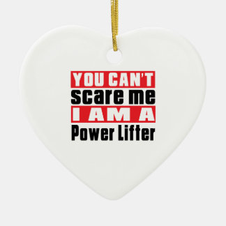 You Can't Scare Me Power Lifter Designs Double-Sided Heart Ceramic Christmas Ornament