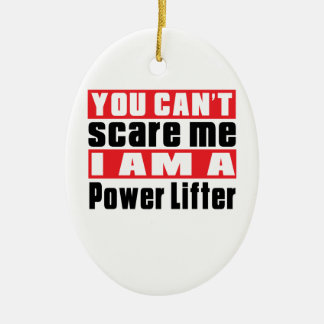 You Can't Scare Me Power Lifter Designs Double-Sided Oval Ceramic Christmas Ornament