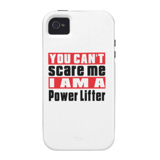 You Can't Scare Me Power Lifter Designs Vibe iPhone 4 Case