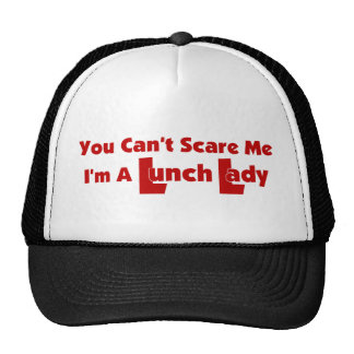You Can't Scare Me Trucker Hat