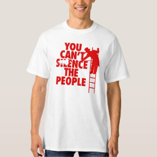 You Can't Silence the People Shirt