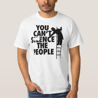 You Can't Silence the People T Shirt