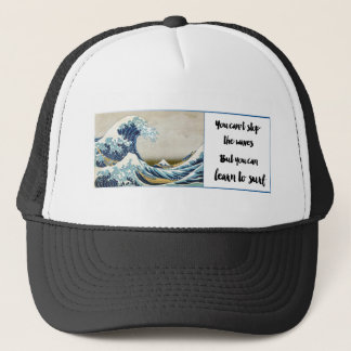 you can't stop the waves trucker hat