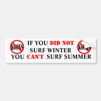 YOU CANT SURF SUMMER CAR BUMPER STICKER