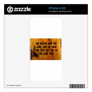 You Can't Swim Out Of The Gene Pool Funny Relative Decals For iPhone 4S