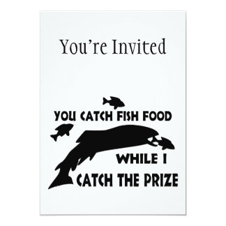 You Catch Fish Food 5x7 Paper Invitation Card