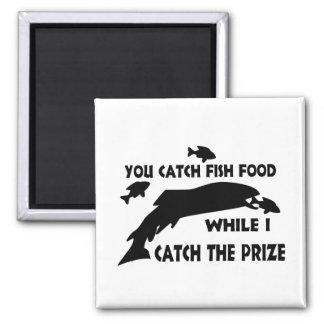 You Catch Fish Food Fridge Magnets