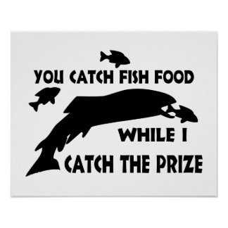 You Catch Fish Food Print