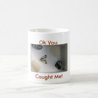 You Caught Me Coffee Mug