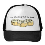 You Checking Out My Buns? Funny Cinnamon Roll Trucker Hat