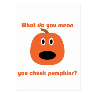 You chunk pumpkins t-shirts and gear postcard