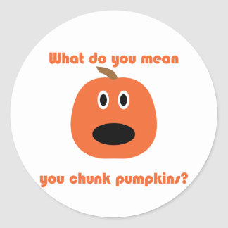 You chunk pumpkins t-shirts and gear round sticker