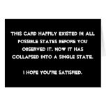 You collapsed it! Quantum Physics Humor Card